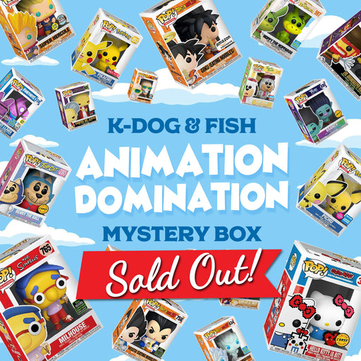 K-DOG & FISH: ANIMATION DOMINATION MYSTERY BOX (SOLD OUT)