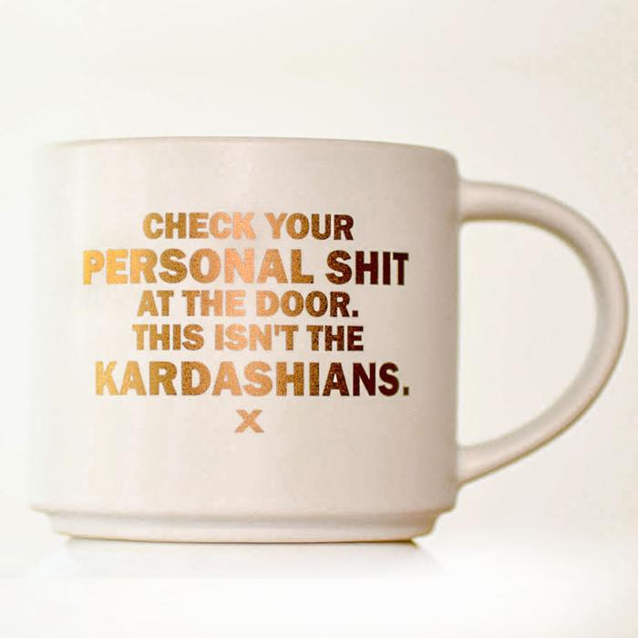 Check Your Personal Shit Mug