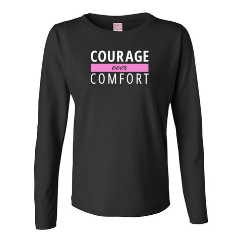 Courage Over Comfort Long Sleeve TOP (white logo)