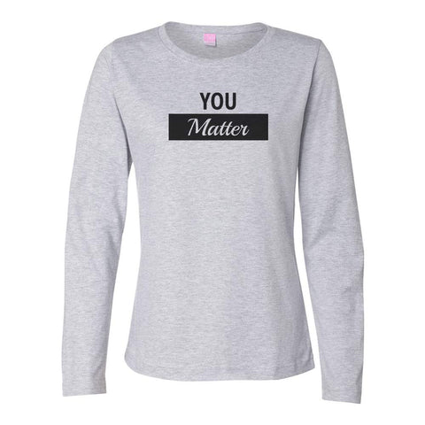 You Matter Long Sleeve TOP (black logo)