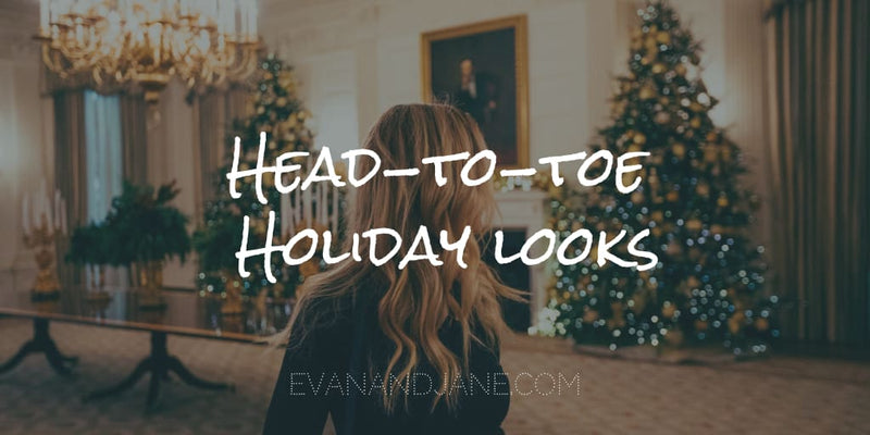 Head-to-Toe Holiday Looks