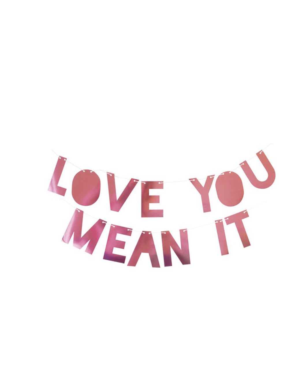 Love You Mean It Banner