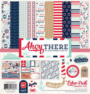 AHOY THERE COLLECTION KIT ~ by Echo Park Paper