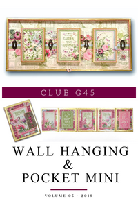 May  Graphic 45 Monthly Class Series Vol 5 2019 - Bloom Wall Hanging & Pocket Mini Album