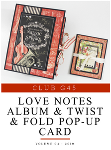 April Graphic 45 Monthly Class Series Vol 4 2019 - Album and Twist & Fold Pop-Up Card Featuring Love Notes