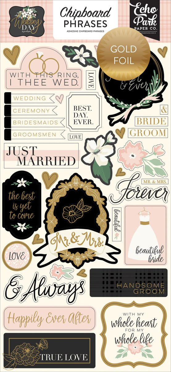 WEDDING DAY 6X13 CHIPBOARD PHRASES by ECHO PARK
