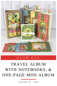 August Graphic 45 Monthly Class Series Vol 8 2019 Lost in Paradise Travel Album with Notebooks, & One-Page Mini