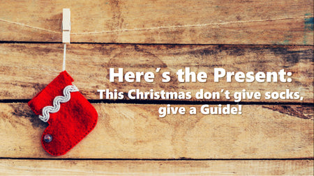 This Christmas don't give Socks, give a Guide!
