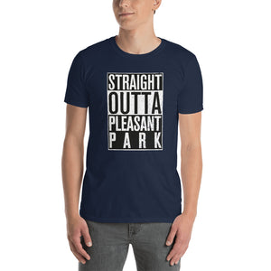 """Straight Outta Pleasant Park"" T-Shirt"