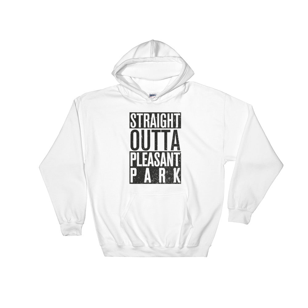 """Straight Outta Pleasant Park"" Hoodie"