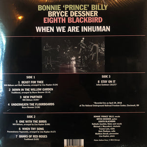 Bonnie Prince Billy - When We Are Inhuman