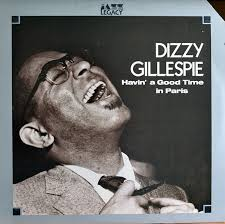 Dizzy Gillespie - Havin' a Good Time in París - Dagga Tattoos + Record Shop