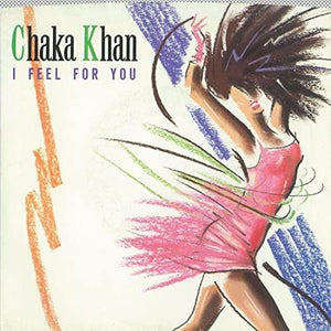 Chaka Khan - I Feel For You - Dagga Tattoos + Record Shop
