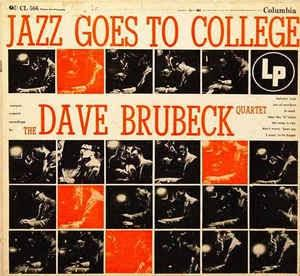 Dave Brubeck - Jazz Goes to College - Dagga Tattoos + Record Shop