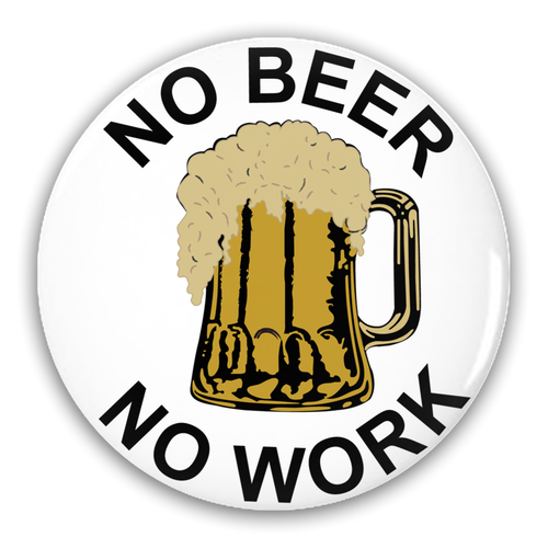 No Beer Pin-Back Button