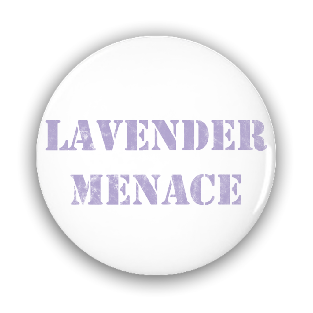 Lavender Menace Button