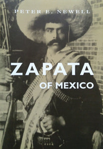 Zapata of Mexico – Peter E. Newell