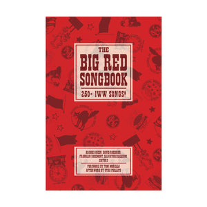 The Big Red Songbook: 250+ IWW Songs!