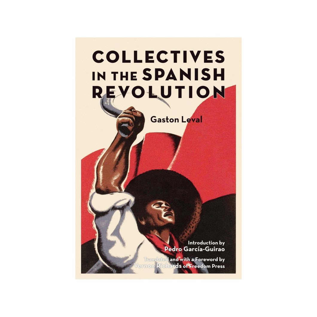 Collectives in the Spanish Revolution - Gaston Leval