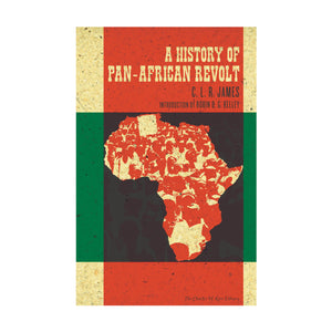 A History of Pan-African Revolt – C.L.R. James