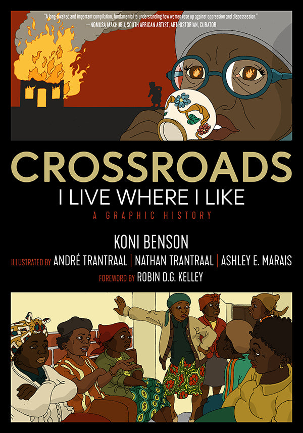 Crossroads: I Live Where I Like: A Graphic History – Koni Benson