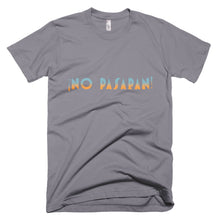 Load image into Gallery viewer, No Pasaran Unisex T-Shirt