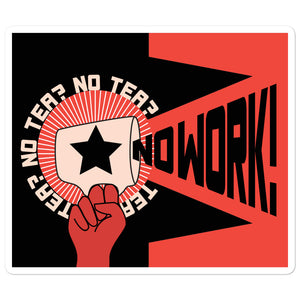 No Tea No Work Sticker