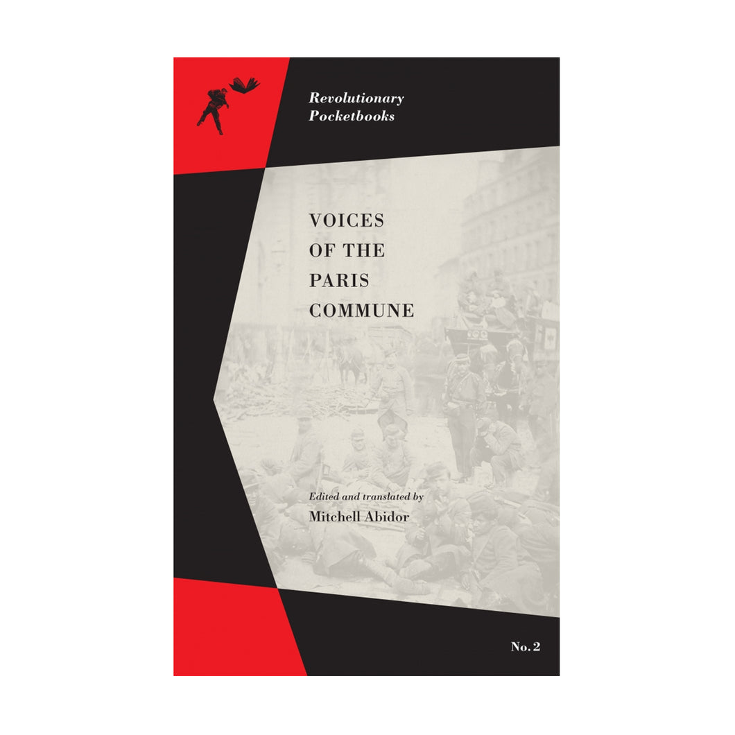 Voices of the Paris Commune – Mitchell Abidor, ed
