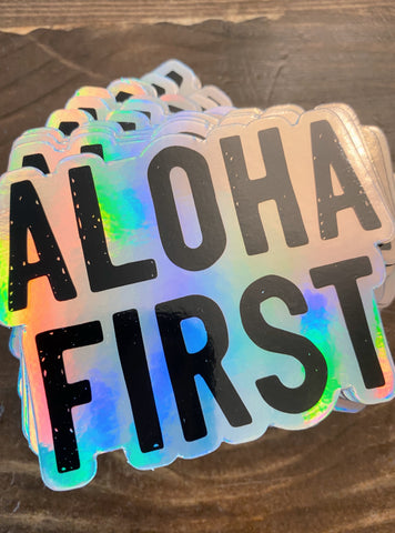 Aloha First Hologram Sticker