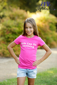 Girls Can Do Anything T-Shirt **Plus Sizes**