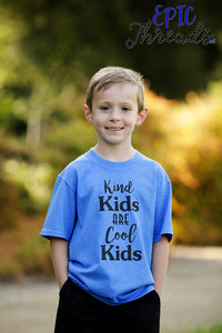Kind Kids Are Cool Kids T-Shirt **Adult Sizes**