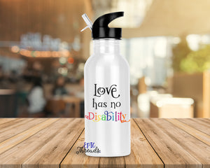 Love Has No Disability Water Bottle