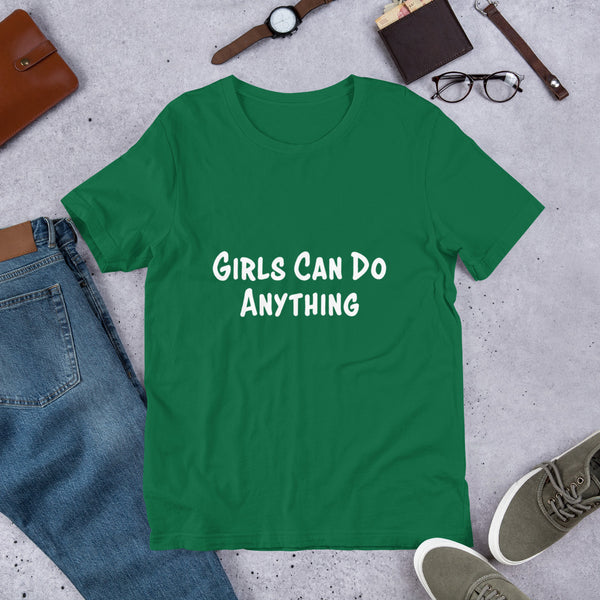 Girls Can Do Anything T-Shirt **Adult Sizes**