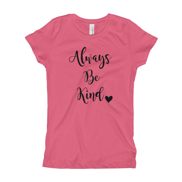 Always Be Kind T-Shirt **Child Sizes**