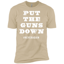 Put the Guns Down #Never Again