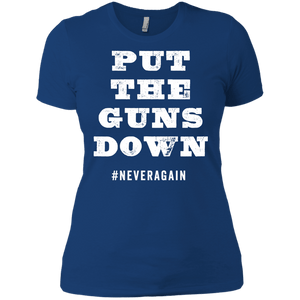 Put the Guns Down Ladies' T-Shirt