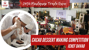 Cacao Dessert Making Competition with IChef at the Mindanao Trade Expo