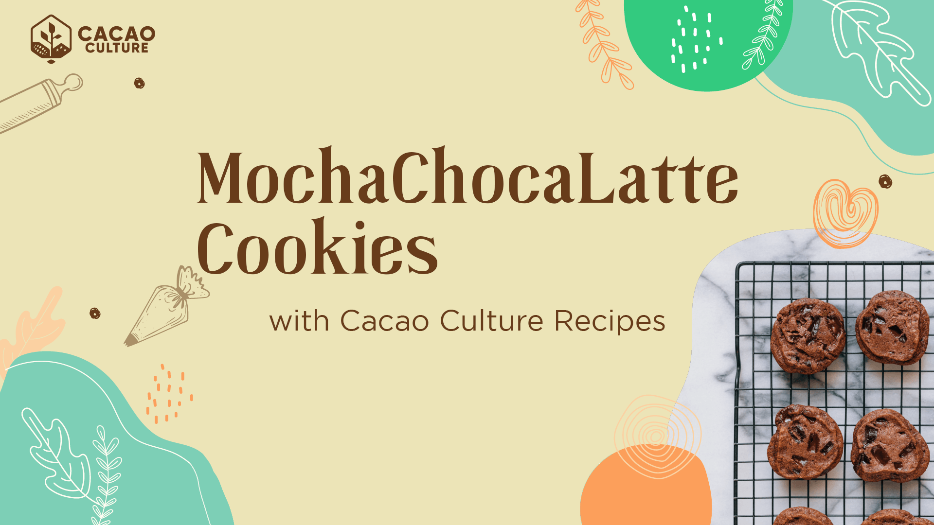 MochaChocaLatte Cookies | Cacao Culture Recipes