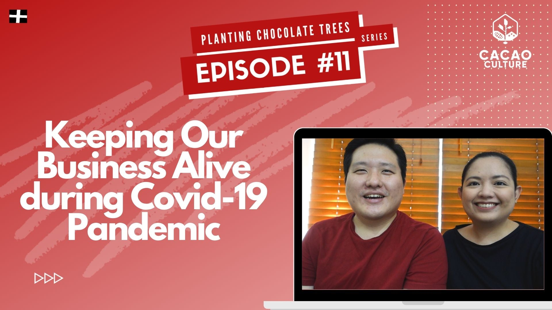 Planting Chocolate Trees Episode #11: How to Keep Your Business Alive During Covid-19 Pandemic