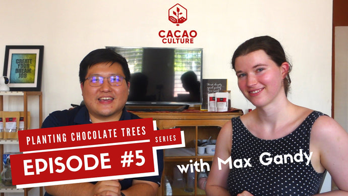 Planting Chocolate Trees Vlog Series Episode #5: Millennials in Cacao & Craft Chocolate Around The World with Dame Cacao
