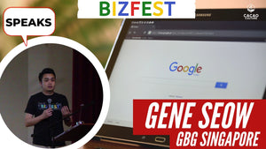 Gene Seow of Google Business Group SG Speaks at Google Bizfest