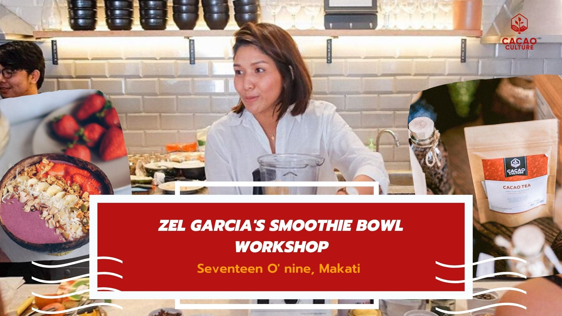Smoothie Bowl Workshop with Zel Garcia