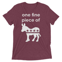 One Fine Piece of Ass Unisex T-Shirt