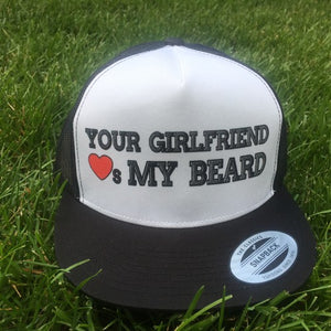 Your Girlfriend Loves My Beard Snapback