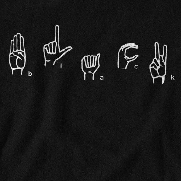 Black Sign Language Tee