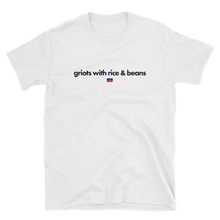 Griots With Rice and Beans Shirt, Haitian Pride T-Shirt