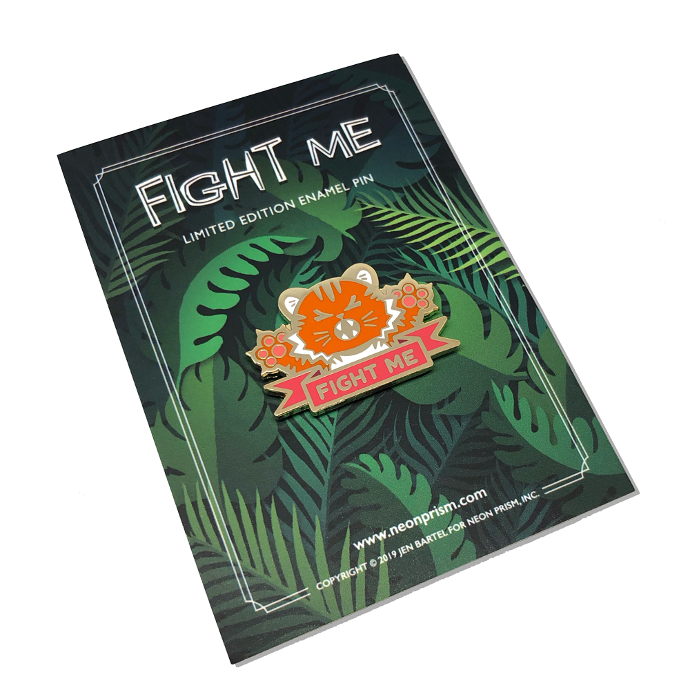 Fight Me Pin
