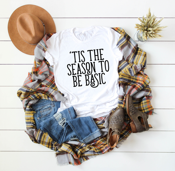 Tis The Season To Be Basic | Tee & Tanks