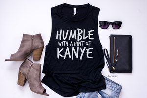 Humble With A Hint of Kanye Tee