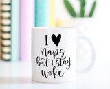 Stay Woke | Ceramic Mug